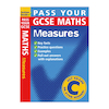 Pass Your GCSE Maths Measures Revision Book  small