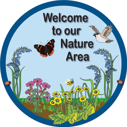 Welcome to our Nature Area sign  large