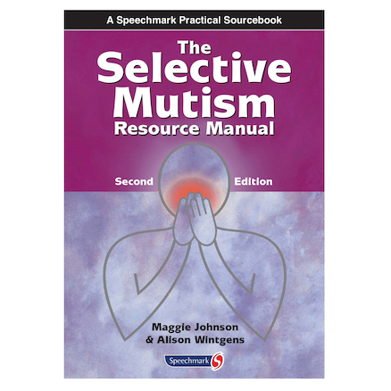 Selective Mutism Resource Manual  large