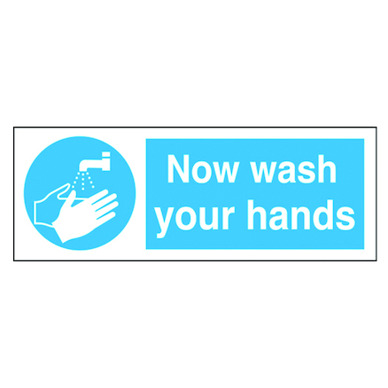 Self Adhesive Now Wash Your Hands Sign  large
