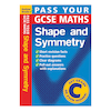 Pass Your GCSE Maths Shape And Symmetry Book  small