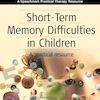 Short Term Memory Difficulties In Children Book  small