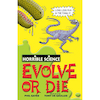 Horrible Science Evolve Or Die Book  small