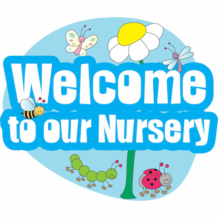 Welcome to Our Nursery Sign large