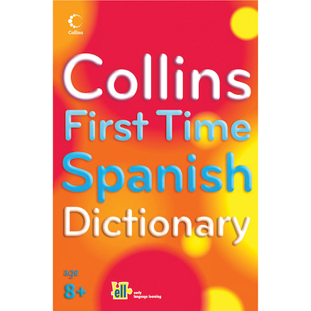 Collins First Time Spanish Dictionary  large