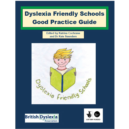 Dyslexia Friendly Schools Good Practice Guide  large