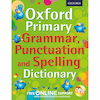 Oxford Primary Spelling, Punctuation \x26 Grammar Dictionary  small
