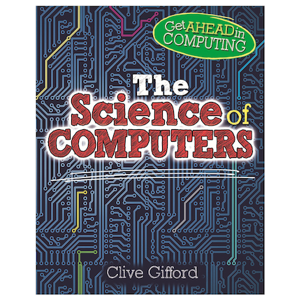 The Science Behind Computers Paperback Book  large