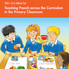 100+ Ideas for Teaching French Across Curriculum  small