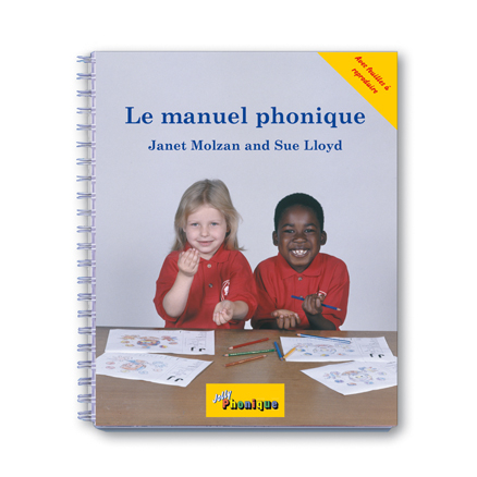 Jolly Phonics Le Manuel Phonique French Book  large