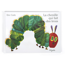 La Chenille Qui Fait Des Trous French Storybook  medium