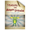 Starving the Anger Gremlin Workbook  small