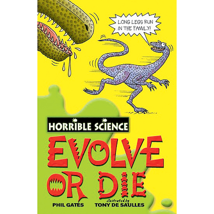 Horrible Science Evolve Or Die Book  large