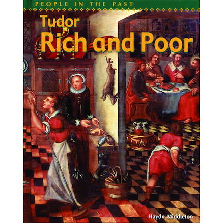 Tudor Rich and Poor Information Book  large
