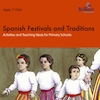 Spanish Festivals and Traditions Book  small