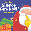 Silence, P\u00e8re No\u00ebl! French Story Book  small