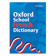Oxford School French Dictionary  medium
