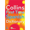 Collins First Time Spanish Dictionary  small