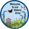 Welcome to our Nature Area sign  small