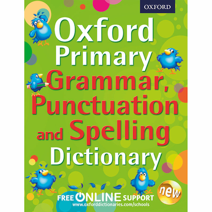 Oxford Primary Spelling, Punctuation \x26 Grammar Dictionary  large