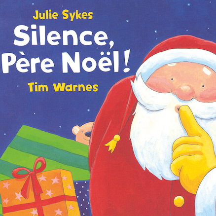 Silence, P\u00e8re No\u00ebl! French Story Book  large