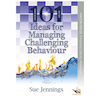 101 Ideas for Managing Challenging Behaviour Book  small