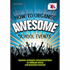 How to Organise Awesome School Events  small