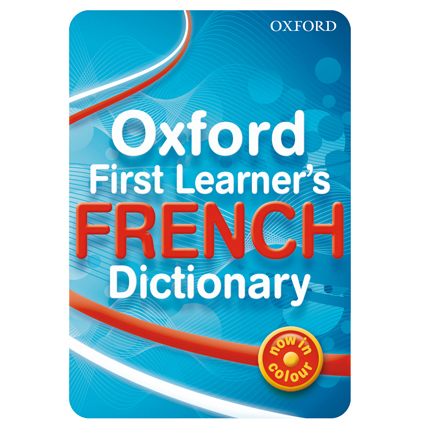 Oxford First Learner\'s French Dictionary  large