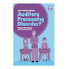 Can I tell you about Auditory Processing Disorder?  small