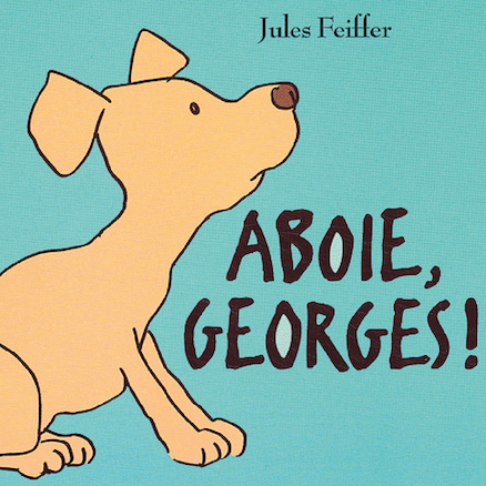 Aboie, Georges! French Story Book  large