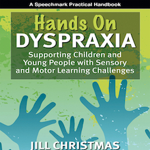Hands on Dyspraxia Practical Teacher Guide  medium